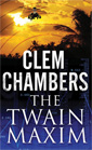 The Twain Maxim by Clem Chambers, published by No Exit Press